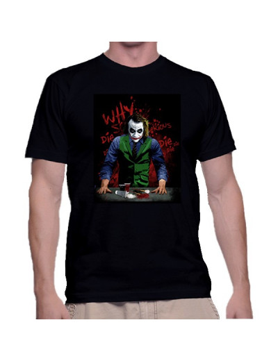 T Shirt Why so Serious - The Joker